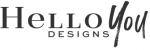 Hello You Designs